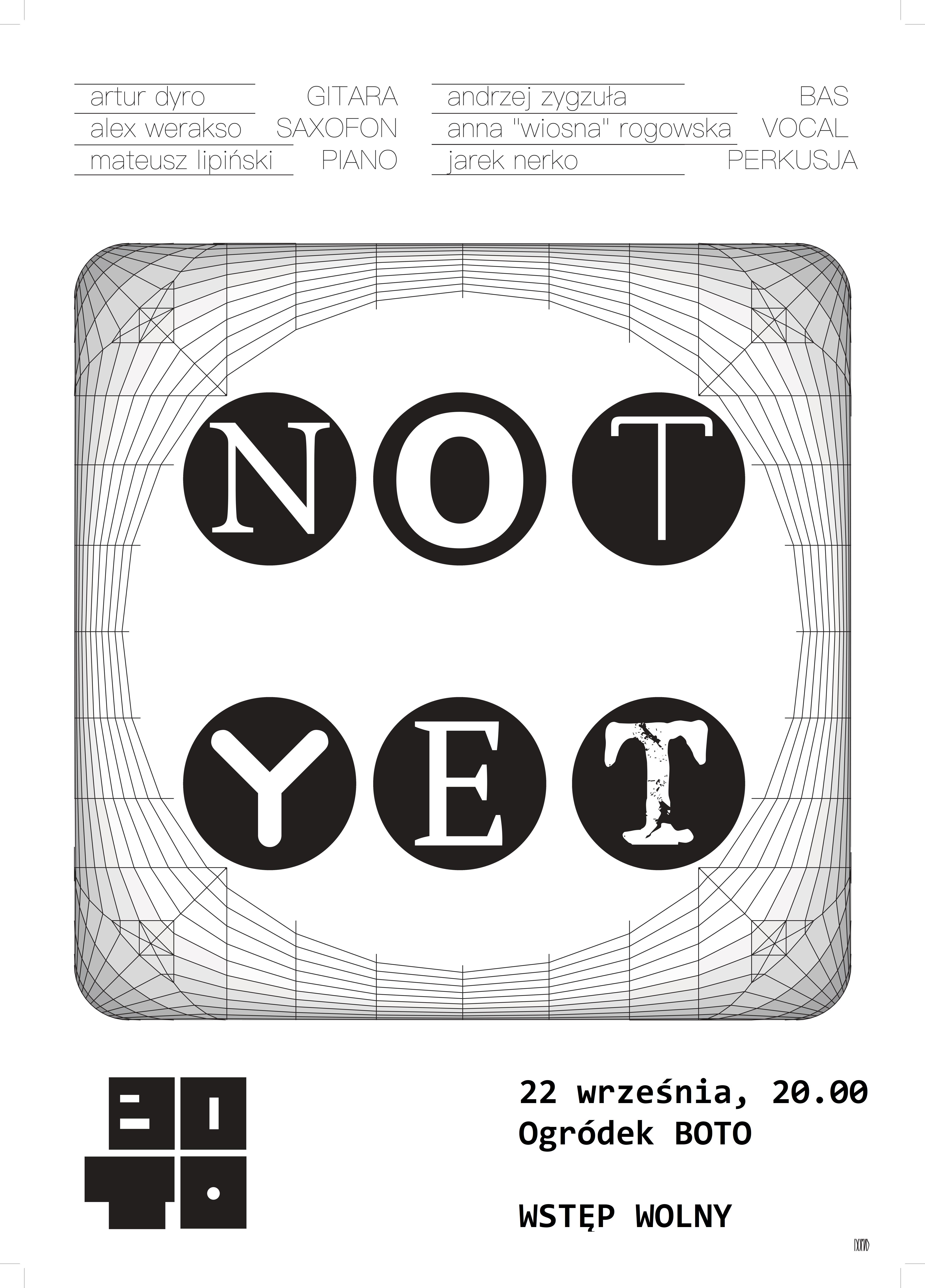 Koncert na pożegnanie lata – NOT YET w ogródku Teatru BOTO