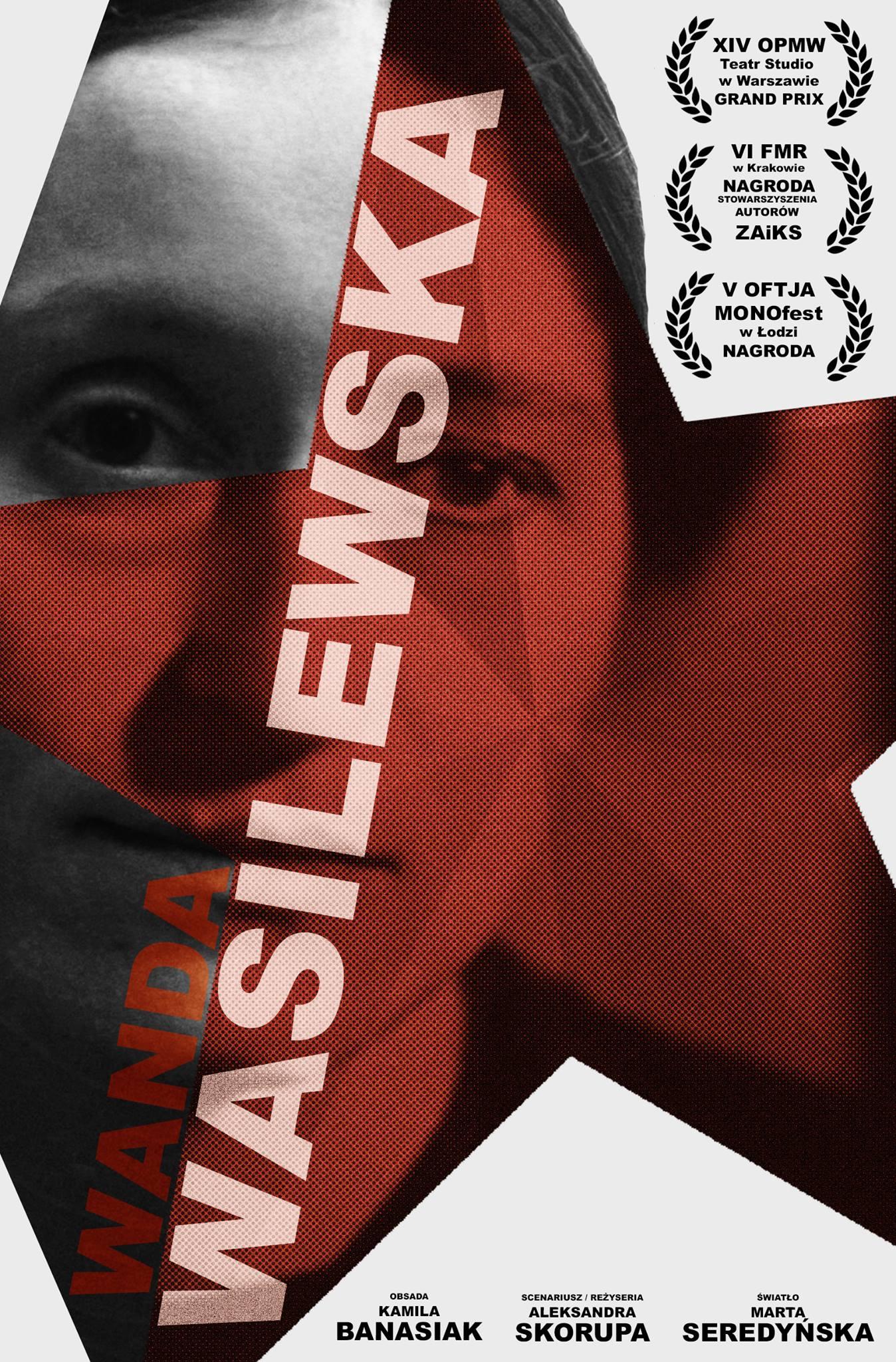 """""""Wanda Wasilewska"""", reż. Aleksandra Skorupa / Sopockie Konsekwencje Teatralne. Pokaz nagrodzonych spektakli"""