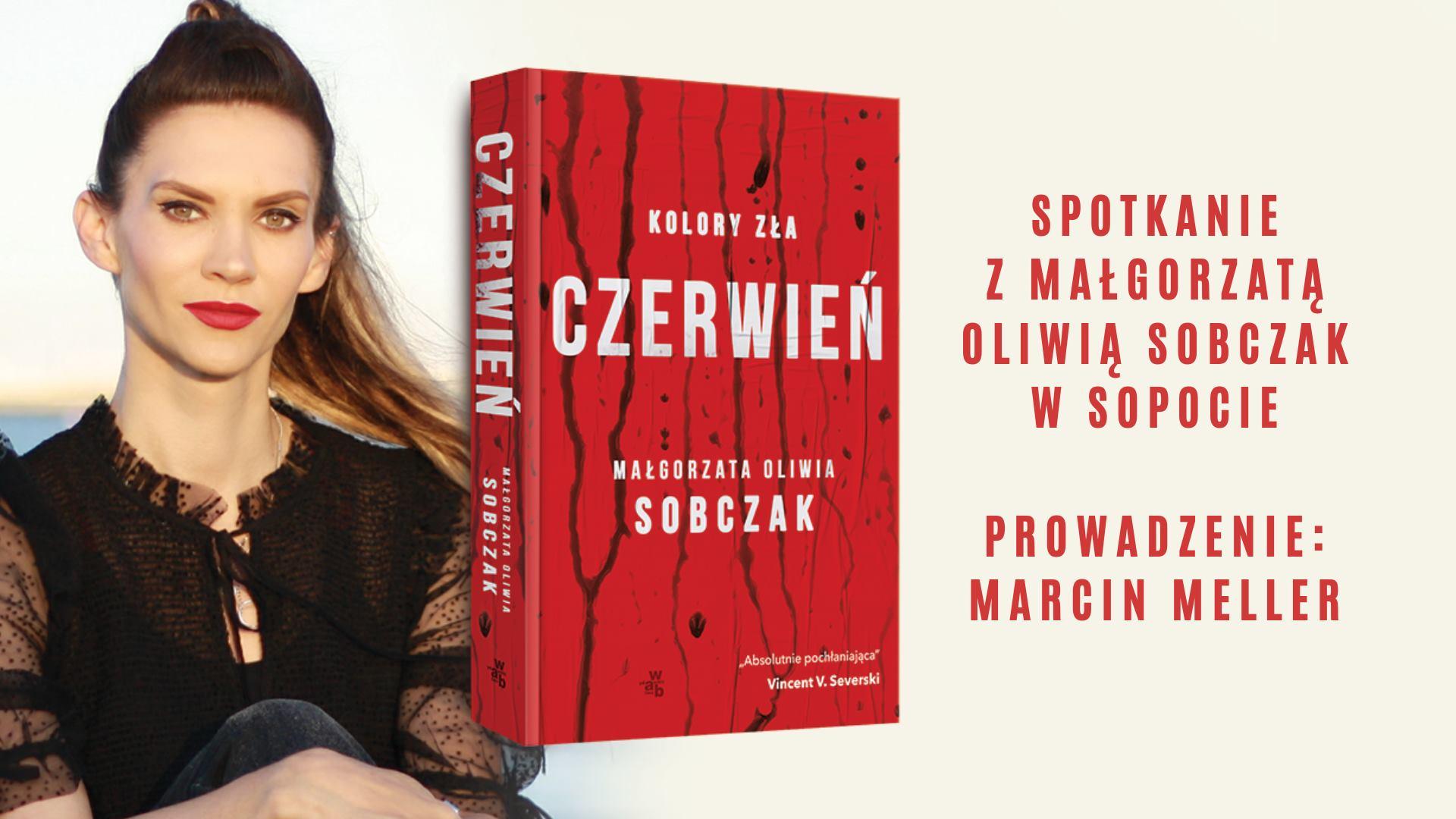 Małgorzata Oliwia Sobczak w Sopocie. Premiera książki Czerwień