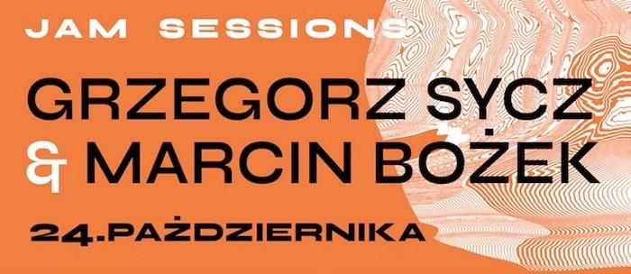 BOTO Jam: Grzegorz Sycz / Marcin Bożek & goście