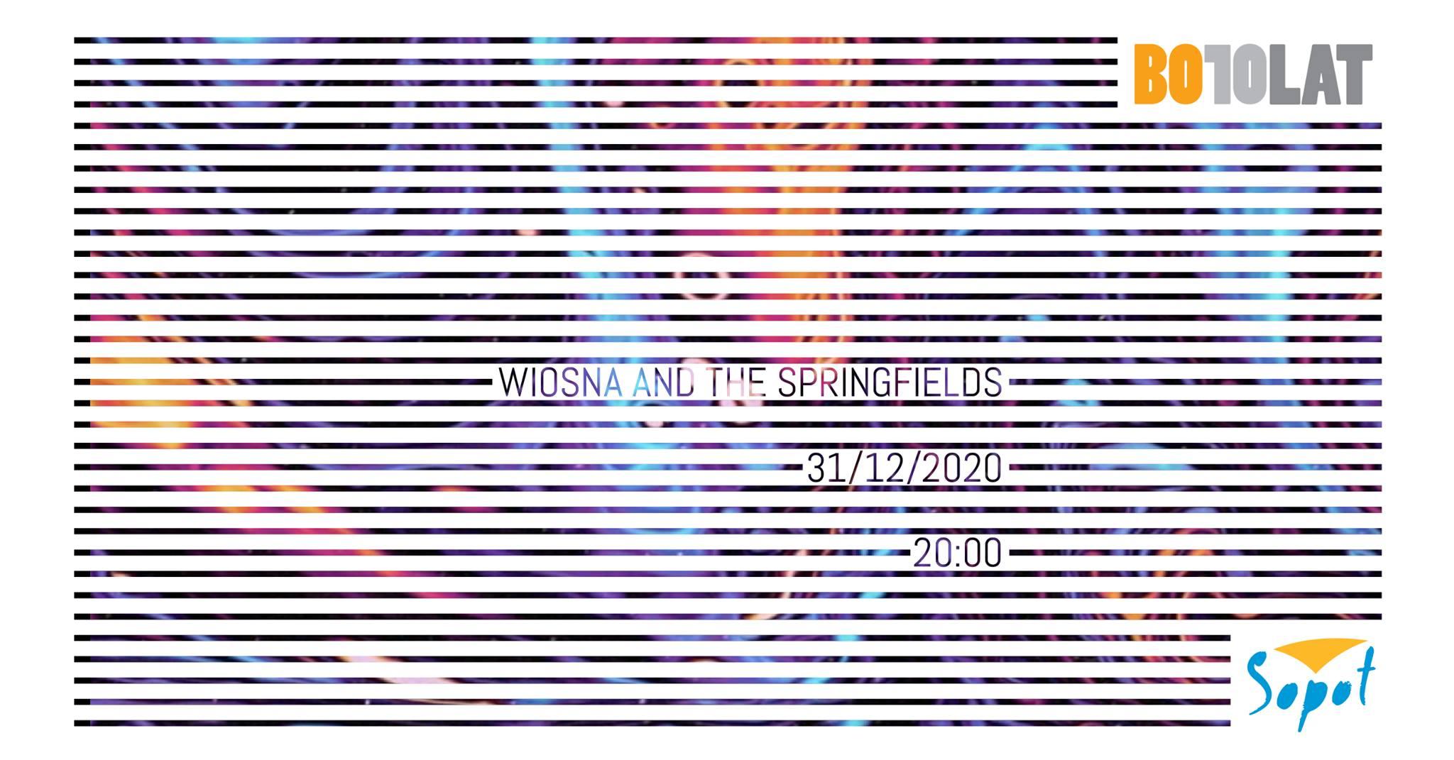 "Koncert ""Wiosna&The Springfields"""