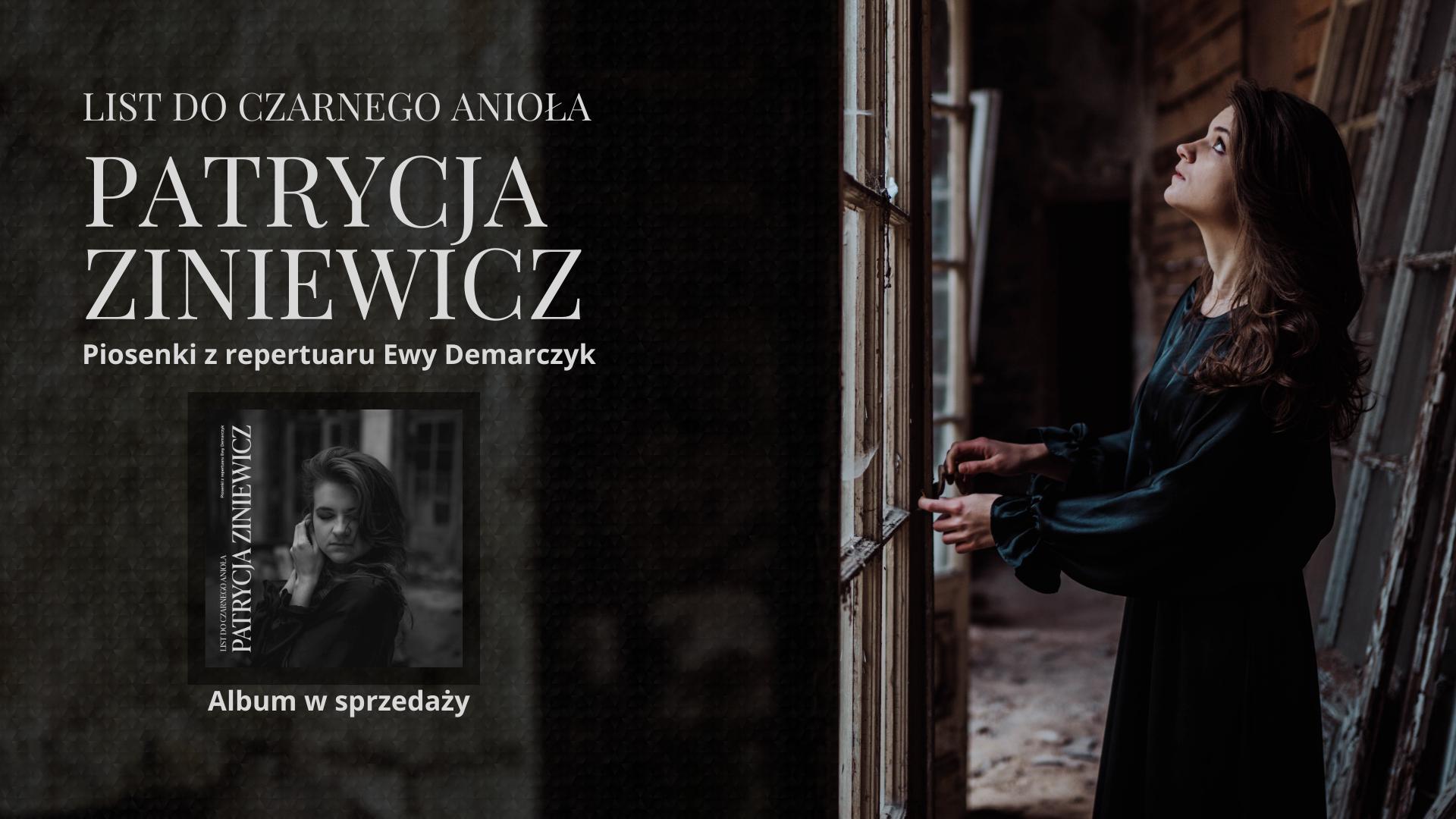Patrycja Ziniewicz – List do Czarnego Anioła (piosenki z repertuaru Ewy Demarczyk) / BOTO FEST