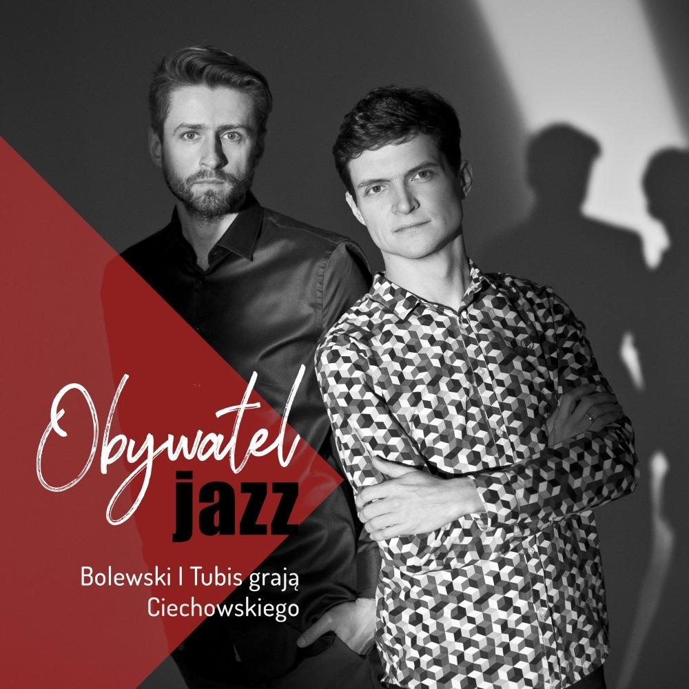 """Bolewski & Tubis – """"Obywatel Jazz"""""""