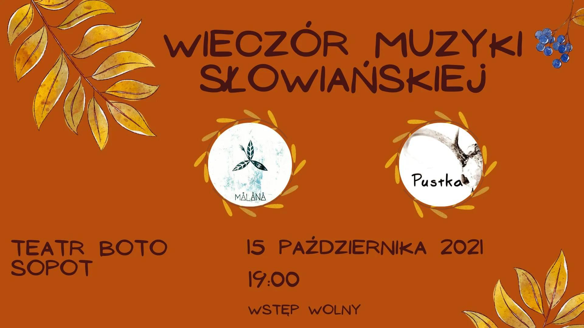 Wieczór muzyki słowiańskiej koncert Malana & Pustka